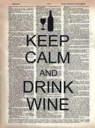 Vintage Dictionary Print - Keep Calm and Drink Wine
