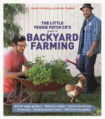 The Little Veggie Patch Co Guide to Backyard Farming, BOOK 2