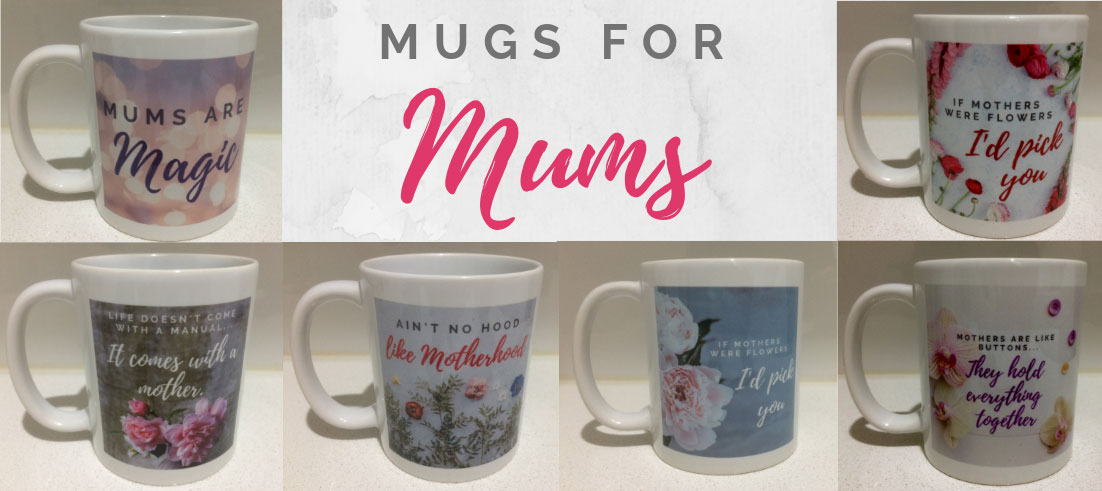 Mugs for Mum